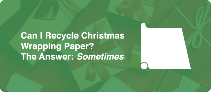 can i recycle christmas wrapping paper