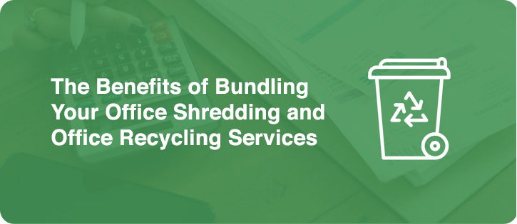 bundling office recycling and shredding services